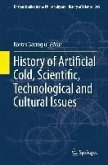 History of Artificial Cold, Scientific, Technological and Cultural Issues (eBook, PDF)