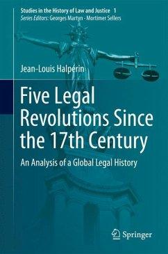 Five Legal Revolutions Since the 17th Century (eBook, PDF) - Halpérin, Jean-Louis
