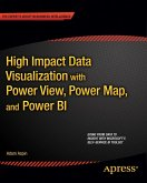 High Impact Data Visualization with Power View, Power Map, and Power BI (eBook, PDF)