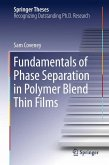 Fundamentals of Phase Separation in Polymer Blend Thin Films (eBook, PDF)
