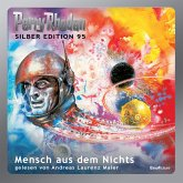 Mensch aus dem Nichts / Perry Rhodan Silberedition Bd.95 (MP3-Download)