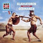 WAS IST WAS Hörspiel: Gladiatoren/ Germanen (MP3-Download)