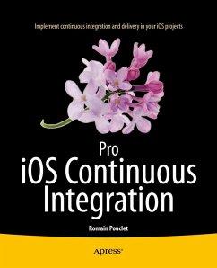 Pro iOS Continuous Integration (eBook, PDF) - Pouclet, Romain