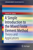 A Simple Introduction to the Mixed Finite Element Method (eBook, PDF)