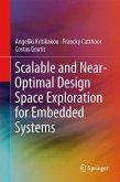 Scalable and Near-Optimal Design Space Exploration for Embedded Systems (eBook, PDF)