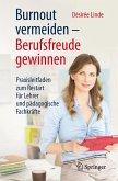 Burnout vermeiden - Berufsfreude gewinnen (eBook, PDF)