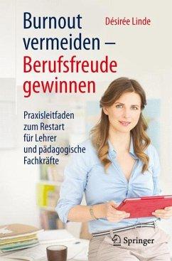 Burnout vermeiden - Berufsfreude gewinnen (eBook, PDF) - Linde, Désirée
