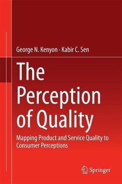 The Perception of Quality (eBook, PDF) - Kenyon, George N.; Sen, Kabir C.