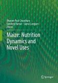 Maize: Nutrition Dynamics and Novel Uses (eBook, PDF)