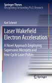 Laser Wakefield Electron Acceleration (eBook, PDF)