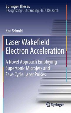 Laser Wakefield Electron Acceleration (eBook, PDF) - Schmid, Karl