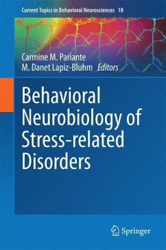 Behavioral Neurobiology of Stress-related Disorders (eBook, PDF)