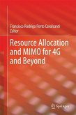 Resource Allocation and MIMO for 4G and Beyond (eBook, PDF)