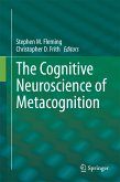 The Cognitive Neuroscience of Metacognition (eBook, PDF)