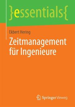 Zeitmanagement für Ingenieure (eBook, PDF)