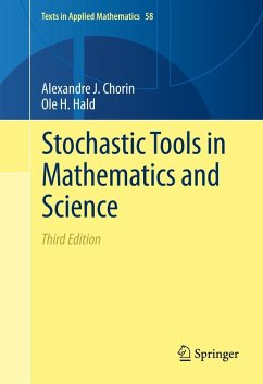 Stochastic Tools in Mathematics and Science (eBook, PDF) - Chorin, Alexandre J.; Hald, Ole H