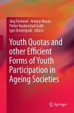 Youth Quotas and other Efficient Forms of Youth Participation in Ageing Societies (eBook, PDF)