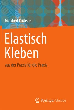 Elastisch Kleben (eBook, PDF) - Pröbster, Manfred