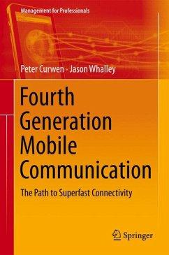 Fourth Generation Mobile Communication (eBook, PDF) - Curwen, Peter; Whalley, Jason