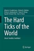 The Hard Ticks of the World (eBook, PDF)