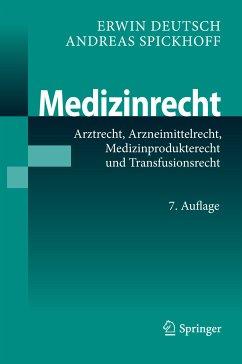 Medizinrecht (eBook, PDF) - Spickhoff, Andreas; Deutsch, Erwin