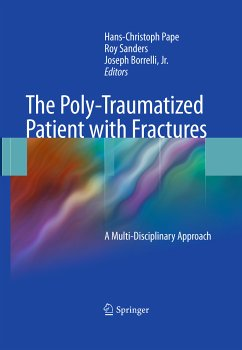 The Poly-Traumatized Patient with Fractures (eBook, PDF)