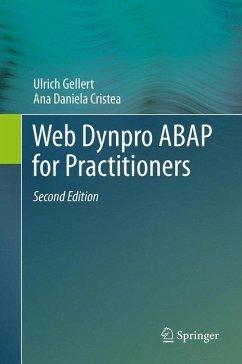 Web Dynpro ABAP for Practitioners (eBook, PDF) - Gellert, Ulrich; Cristea, Ana Daniela