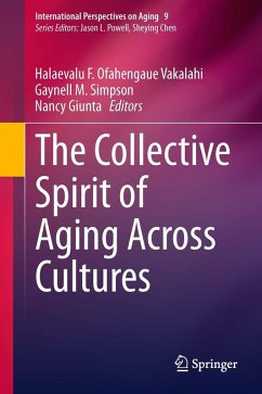 The Collective Spirit of Aging Across Cultures (eBook, PDF)