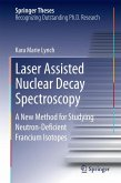 Laser Assisted Nuclear Decay Spectroscopy (eBook, PDF)