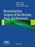 Reconstructive Surgery of the Rectum, Anus and Perineum (eBook, PDF)