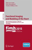 Functional Imaging and Modeling of the Heart (eBook, PDF)