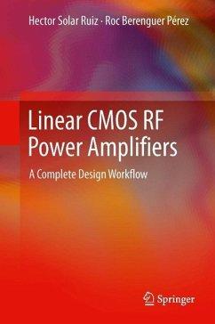 Linear CMOS RF Power Amplifiers (eBook, PDF) - Solar Ruiz, Hector; Berenguer Pérez, Roc