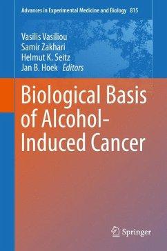 Biological Basis of Alcohol-Induced Cancer (eBook, PDF)
