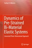 Dynamics of Pre-Strained Bi-Material Elastic Systems (eBook, PDF)