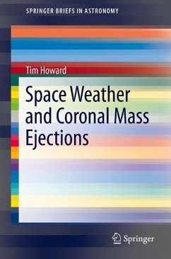 Space Weather and Coronal Mass Ejections (eBook, PDF) - Howard, Tim