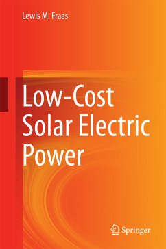 Low-Cost Solar Electric Power (eBook, PDF) - Fraas, Lewis M.
