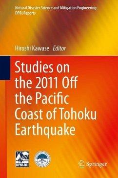 Studies on the 2011 Off the Pacific Coast of Tohoku Earthquake (eBook, PDF)