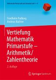 Vertiefung Mathematik Primarstufe - Arithmetik/Zahlentheorie (eBook, PDF)