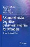 A Comprehensive Cognitive Behavioral Program for Offenders (eBook, PDF)