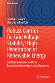 Robust Control for Grid Voltage Stability: High Penetration of Renewable Energy (eBook, PDF)