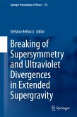 Breaking of Supersymmetry and Ultraviolet Divergences in Extended Supergravity (eBook, PDF)
