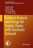 Contract Analysis and Design for Supply Chains with Stochastic Demand (eBook, PDF)