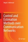 Control and Estimation Methods over Communication Networks (eBook, PDF)