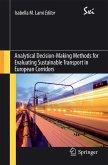 Analytical Decision-Making Methods for Evaluating Sustainable Transport in European Corridors (eBook, PDF)