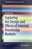 Exploring the Design and Effects of Internal Knowledge Markets (eBook, PDF)