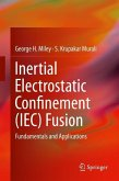 Inertial Electrostatic Confinement (IEC) Fusion (eBook, PDF)