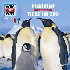 WAS IST WAS Hörspiel: Pinguine/ Tiere im Zoo (MP3-Download) - Haderer, Kurt