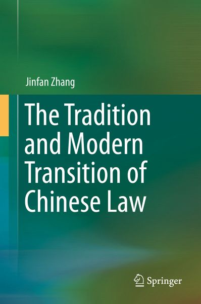 The Tradition and Modern Transition of Chinese Law (eBook, PDF)