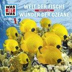 WAS IST WAS Hörspiel: Welt der Fische/ Wunder der Ozeane (MP3-Download)
