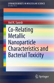 Co-Relating Metallic Nanoparticle Characteristics and Bacterial Toxicity (eBook, PDF)
